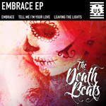 The Death Beats - Embrace EP