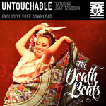 The Death Beats - Untouchable
